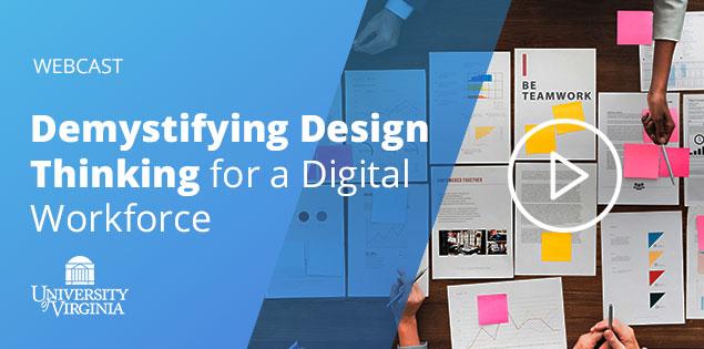 Demystifying Design Thinking for a Digital Workforce