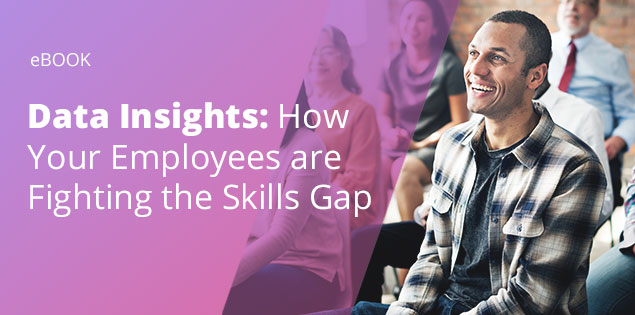 Data Insights: How Your Employees are Fighting the Skills Gap