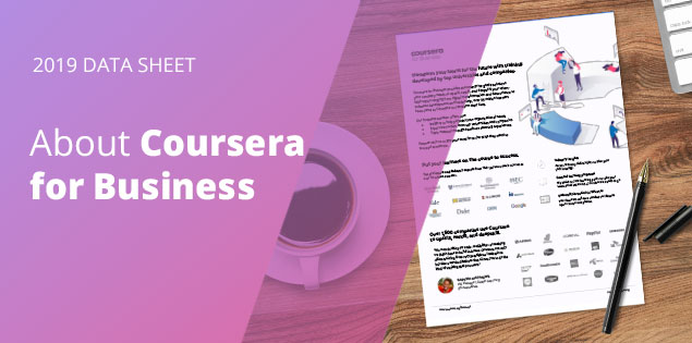 2019 Data Sheet – About Coursera for Business