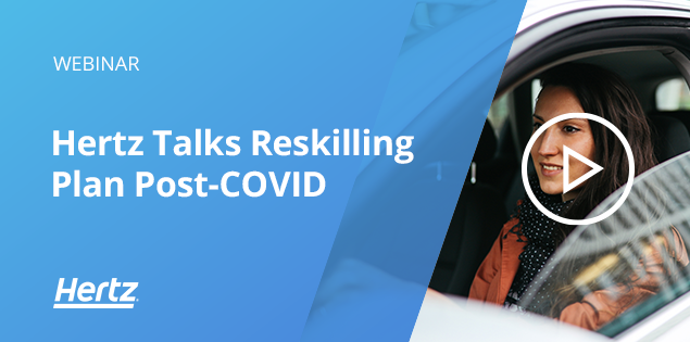 Learning Leaders Connect: Hertz Talks Reskilling Plan Post-COVID