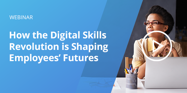 How the Digital Skills Revolution is Shaping Employees' Futures
