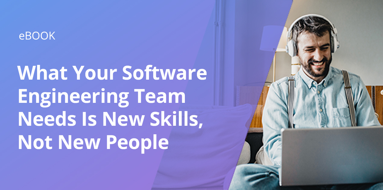 What Your SWE Team Needs is New Skills, Not New People