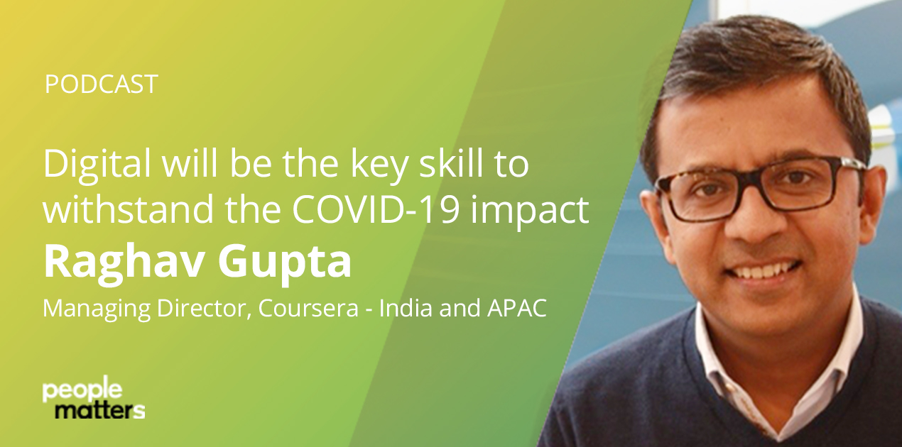 People Matters Podcast – Digital will be the key skill to withstand the COVID-19 impact