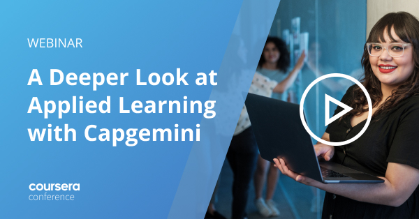 Conf21: A Deeper Look at Applied Learning in Action with Capgemini