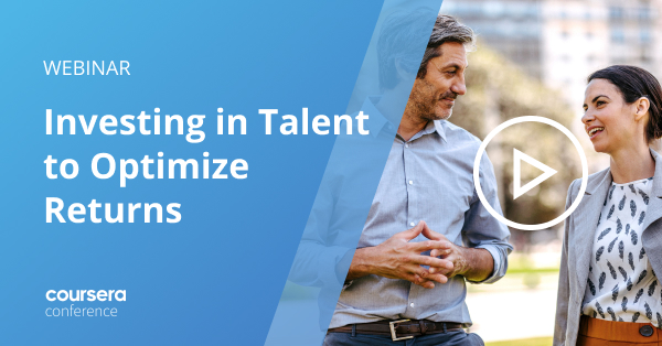 Conf21: The Future of Learning and Work: Investing in Talent to Optimize Returns
