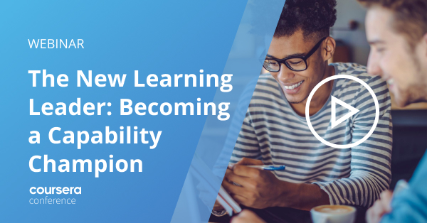 Conf21: The New Learning Leader: Becoming a Capability Champion