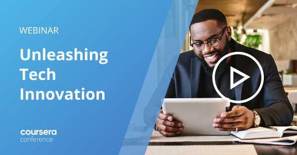 Conf21: Unleashing Tech Innovation: How to Upskill for a Digital-First Organization