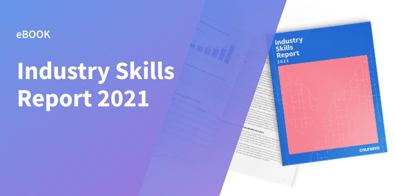 Industry Skills Report 2021